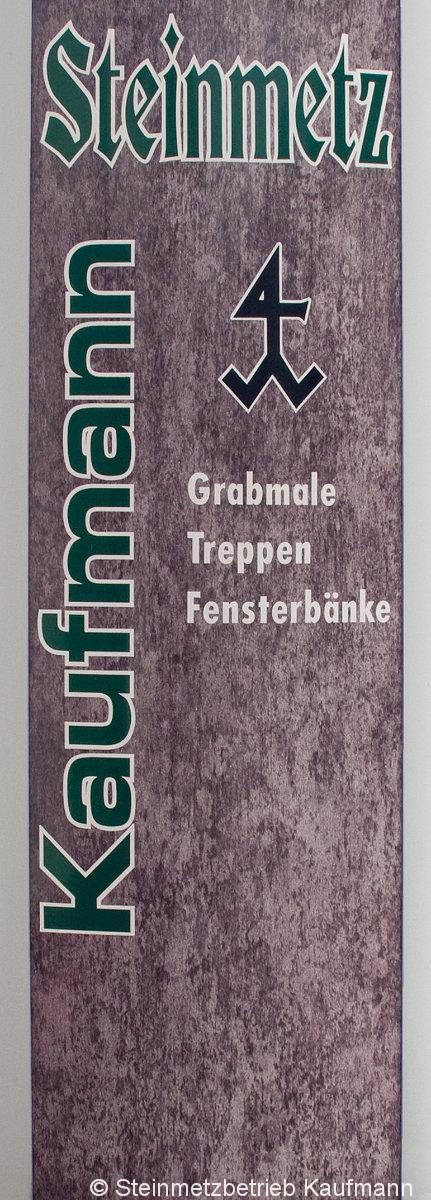 Steinmetzbetrieb-Kaufmann-Werbeschild